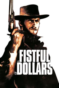 A Fistful of Dollars Poster Artwork - Clint Eastwood, Marianne Koch, Gian Maria Volontè - http://www.movie-poster-artwork-finder.com/a-fistful-of-dollars-poster-artwork-clint-eastwood-marianne-koch-gian-maria-volont/