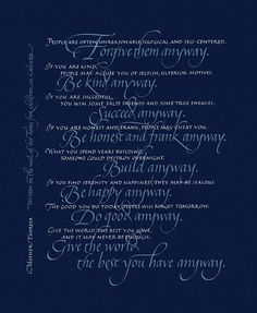 Anyway, Mother Theresa - Archival giclée print of original calligraphy