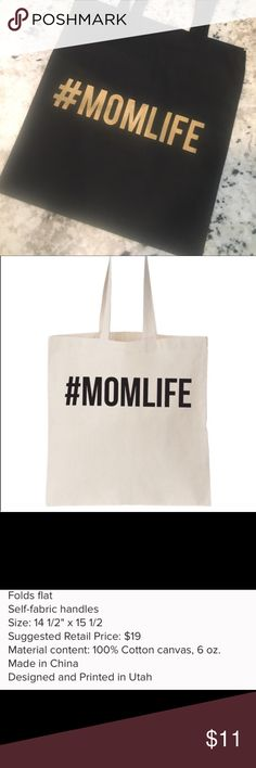 #MOMLIFE tote bags Super adorable black tote bags with phrase #MOMLIFE printed on it!  These bags are the perfect grab and go bag for busy moms who are always running!  These would also make awesome gifts for new moms!  See third picture for more information. ** These bags are black with gold lettering, the bag in the second picture is just to give you an idea of what the bag looks like! ****These bags are brand new, I ordered them wholesale - but they do not have tags. It's just how I…