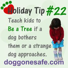 """See DoggoneSafe.com for more information about the """"Be a Tree"""" program"""