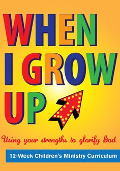 When I Grow Up 12-Week Children's Ministry Curriculum