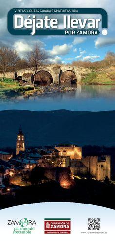 Déjate llevar por Zamora 2018: Visitas y Rutas Guiadas Gratuitas por la provincia de Zamora