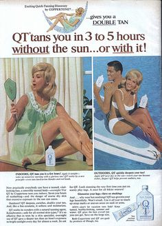 "1960s ""QT""...first sunless tanning product"