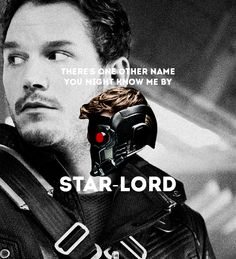 Star-Lord - I love how he used the nickname his mom gave him.