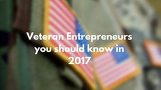 Veteran Entrepreneurs you should know in 2017 | HuffPost