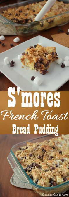 S'mores French Toast Bread Pudding | KitchenCents.com With it's classic s'mores flavors--ooey gooey marshmallow, sweet graham cracker crunch, delicious melted chocolate, and bread custard-like base, makes this a delicious sweet breakfast or dessert.