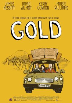 Gold (2014) ... A man, Ray (David Wilmot) returns home after 10 years to reconnect with his daughter Abbie (Maisie Williams) and ex-wife Alice (Kerry Condon) and finds himself responsible for almost destroying their lives. (05-Mar-2017)