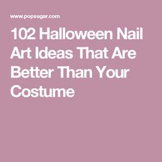 102 Halloween Nail Art Ideas That Are Better Than Your Costume