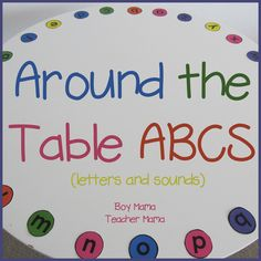 Teacher Mama: Around the Table ABC (Letters and Sounds)