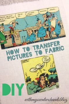 DIY tutorial: how to transfer pictures to fabric