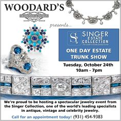 One of a kind and signed pieces will be here October 24th for Woodard's Diamonds & Design Estate Jewelry Event of the Year! Pieces starting as low as $500!  Make your reservation today  (931) 454-9383