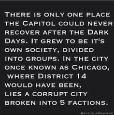 Divergent/insurgent mixed with the hunger games. Could there possibly be anything better? Hunger Games Plot, Divergent Hunger Games, Divergent Fandom, Divergent Trilogy, Divergent Insurgent Allegiant, Hunger Games Trilogy, Divergent Plot Twist, Fandoms Unite, Game Theory