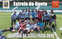 JE&M Sports: ESTRELA DO GUETO CAMPEÃO DA SERIE PRATA 2015!