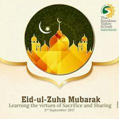 #Learning the virtues of #sacrifice and #Sharing #Eid-ul-#Zuha #Mubarak Sanskaar Valley School #TSVS #SopaanStudents #SVN #ShikharStudents #PranganStudents #AadharStudents Eid, Learning, School, Poster, Studying, Schools, Teaching, Education, Posters