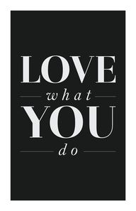 Love what you do...No Matter What You Are Doing! Do Your Best With Love!