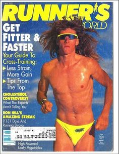 The most outrageous Runner's World cover from the Running Day, Marathon Running, Running Training, Cross Training, Trail Running, Runners World, Runners High, Triathlon Training Program, Training Programs