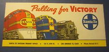 Old 1940's WWII - Santa Fe Railroad - Advertising BLOTTER - Pulling For Victory
