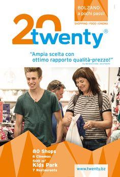89eba5ab7f138 Für das Einkaufszentrum TWENTY in Bozen - mit 80 Shops