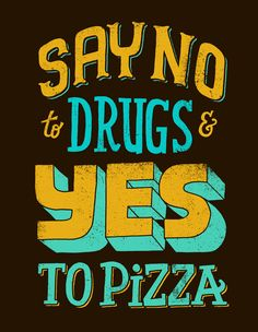Yes To Pizza | typography by Jay Roeder