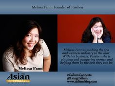 Melissa Fann is pushing the spa and wellness industry to the max. With her business, Passhen she is pimping and pampering women and helping them be the best they can be!