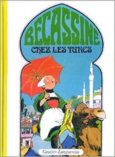 Bande Dessinée  - Bécassine chez les Turcs, tome 7 - Emile-Joseph Porphyre Pinchon, Caumery - Livres