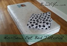 No Sew DIY Dog Bed (Upcycled Crib Mattress) If your baby is growing up, why not use their crib mattress to create the perfect cozy dog bed? Your pup will appreciate the comfortable place to nap!