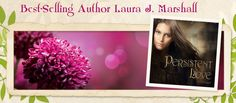 Welcome!  About Laura J. Marshall Life isn't a fairy tale. It can be heartwrenching and painful. Difficult times come to us all and many times they shape
