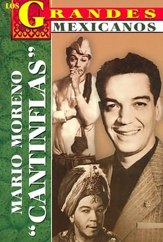 Los Grandes, Mario Moreno Cantinflas/the Greatests-cantinflas' Biography