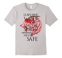 Amazon.com: Leave One Wolf Alive And The Sheep Are Never Safe T-Shirt: Clothing- House Stark Tshirt #gameofthrones #juegodetronos #wolf #housestark #stark #sheep #tshirt #tvshow #tv #winterfell #winteriscoming