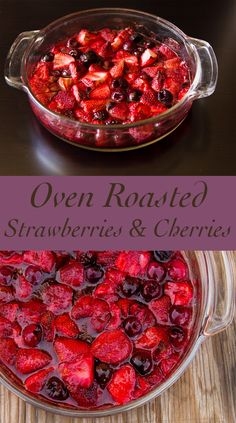 Oven Roasted Strawberries & Cherries, a great fruity side dish or sauce! Get this fun recipe.