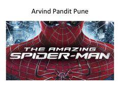 Arvind Pandit  Pune | spiderman movie emma stone