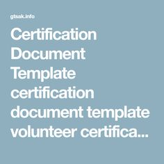certification document template certification document template volunteer certificate template 7 free word pdf document download