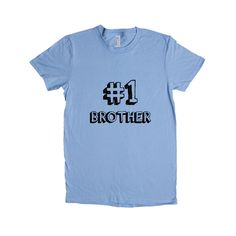 Number 1 Brother Sibling Dad Dads Father Fathers Grandparents Grandfather Children Kids Parent Parents Parenting Unisex Adult T Shirt SGAL3 Women's Shirt