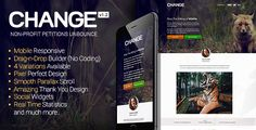 Change - Petitions Responsive Unbounce Template . Change  is a non profit template specially made for Petitions signing. With the help of powerful  Drag and Drop  and Mobile Responsive feature, you can attract customers to sign a petition on any four screen