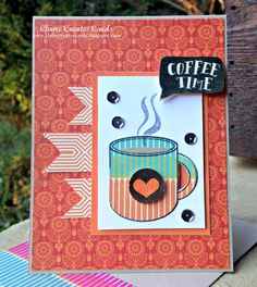 Claire Broadwater: Claire Creates Cards –  Coffee Time-Cofee Lovers Blog Hop - 12/10/15  (Simon Says stamp - October kit)