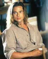 as Tristan in Legends of the Fall (Brad Pitt)