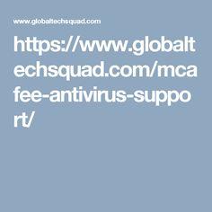 https://www.globaltechsquad.com/mcafee-antivirus-support/