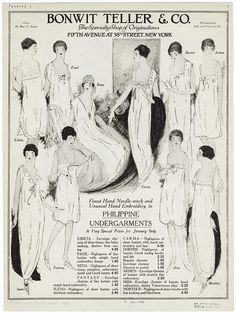 Finest hand needle-work and unusual hand embroidery in Philippine undergarments. 1919 ad for Bonwit Teller & Co. // Sleeker undergarments moving into the Retro Advertising, Vintage Advertisements, Vintage Ads, Historical Costume, Historical Clothing, Vintage Underwear, Retro Lingerie, 20th Century Fashion, Edwardian Fashion