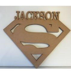 SUPER MAN PLAQUE WITH PERSONALISED NAME  APPROX 40CM IN HEIGHT  LASERCUT 6MM MDF