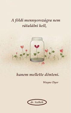 Wayne Dyer, My Spirit, Bible Verses, Poems, Life Quotes, Wallpapers, Weddings, My Love, Anime