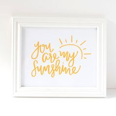 I like this as a tattoo,,, 8x10 Print You Are My Sunshine Hand Lettered by littleprintdesign