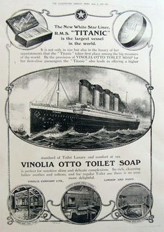 """It was only a matter of time before my love of Titanic merged with my new soaping hobby. The first class soap on the RMS Titanic was called Vinolia—Vinolia Otto Toilet Soap. The """"otto"""" being for the type of rose, … Continue reading → Titanic Ship Sinking, Rms Titanic, Titanic Wreck, Newspaper Advertisement, Advertising, Vintage Labels, Vintage Ads, English Newspapers, Steam Boats"""