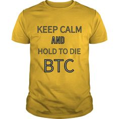 Keep calm and hold to die BTC #gift #ideas #Popular #Everything #Videos #Shop #Animals #pets #Architecture #Art #Cars #motorcycles #Celebrities #DIY #crafts #Design #Education #Entertainment #Food #drink #Gardening #Geek #Hair #beauty #Health #fitness #History #Holidays #events #Home decor #Humor #Illustrations #posters #Kids #parenting #Men #Outdoors #Photography #Products #Quotes #Science #nature #Sports #Tattoos #Technology #Travel #Weddings #Women
