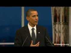 2009 Nobel Peace Prize Lecture by Barack Obama. Pinned from YouTube, from Nobel Prize.org