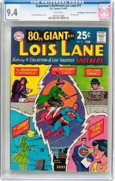 Silver Age (1956-1969):Superhero, Superman's Girlfriend Lois Lane #77 Don/Maggie Thompson CollectionPedigree (DC, 1967) CGC NM 9.4 White pages....
