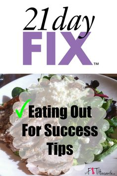 21 day fix eating out for success tips | The Fit Housewife