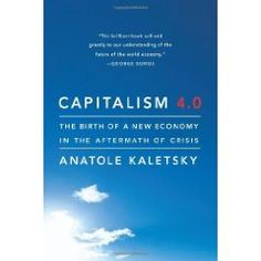 The global financial crisis of 2007 to 2009 ruined businesses, banks, individuals and nations, and seemed to land a mortal blow to the capitalist system. But capitalism was not destroyed: the forces that precipitated the crisis are now contributing to the evolution of a new, stronger version of the capitalist mode... Cote : 9-4991 KAL