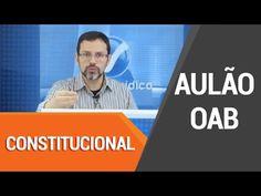 Aulão de Revisão OAB - Direito Constitucional