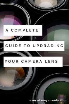 A complete guide to upgrading your camera lens with choices for Nikon and Canon Cameras.