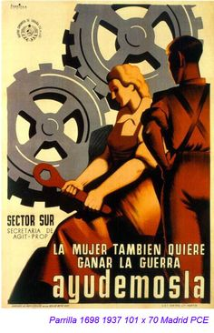 """""""Women Also Want to Win the War - Let Them Help"""" - La Mujer Tambien Quiere Ganar La Guerra Ayudemosla 1 Communist Propaganda, Propaganda Art, Ww2 Posters, Political Posters, Vintage Ads, Vintage Posters, Retro Posters, Illustrations And Posters, Dieselpunk"""
